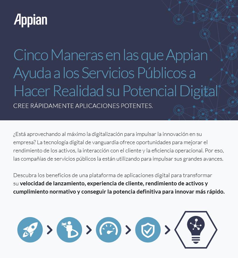 Cinco Maneras en las que Appian ayuda a los servicios públicos a hacer realidad su potencial digital