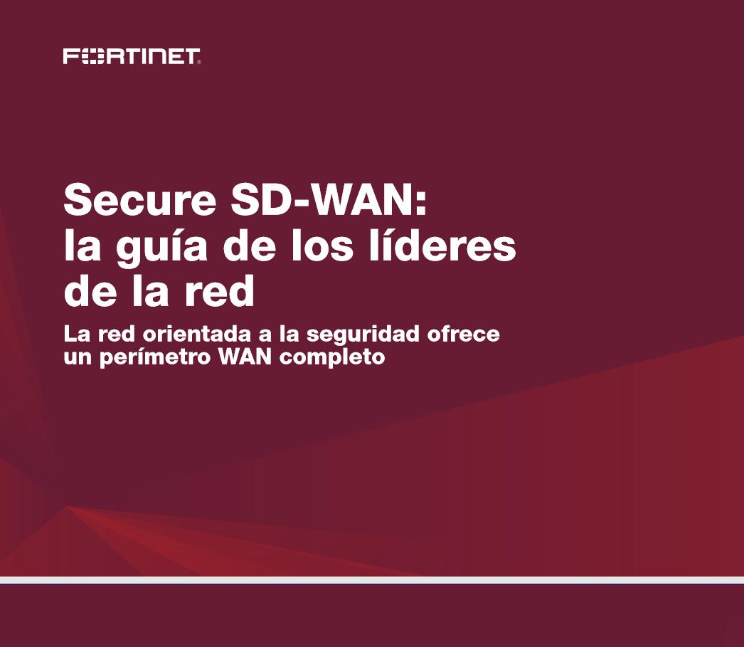 Secure SD-WAN: La guía de los líderes de la red
