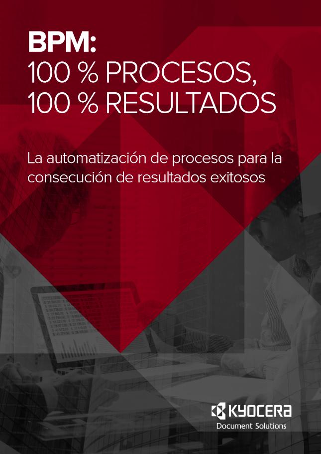 BPM: 100% Procesos, 100% Resultados