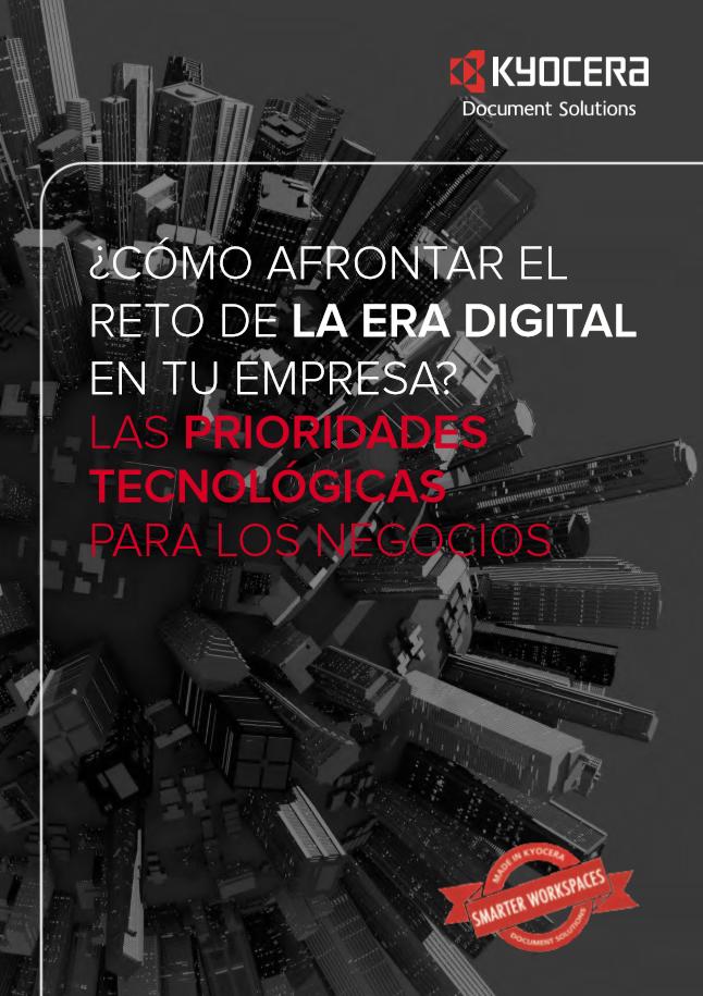 ¿Cómo afrontar el reto de la era digital en tu empresa?- Las prioridades tecnológicas para los negocios
