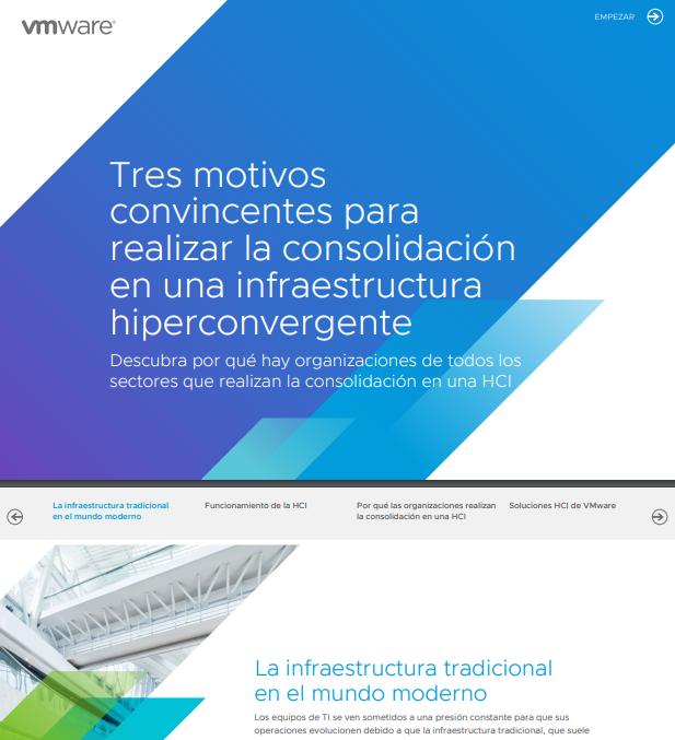 Tres motivos convincentes para realizar la consolidación en una infraestructura hiperconvergente