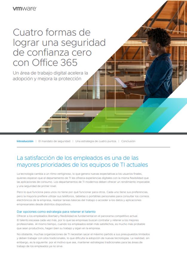 Cuatro formas de lograr una seguridad de confianza cero con Office 365