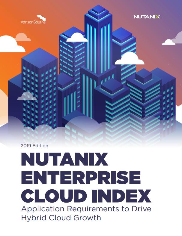 Índice de la nube empresarial de Nutanix – Requisitos de aplicación para impulsar el crecimiento de nubes híbridas