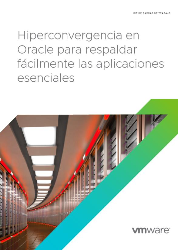 Hiperconvergencia en Oracle para respaldar fácilmente las aplicaciones esenciales