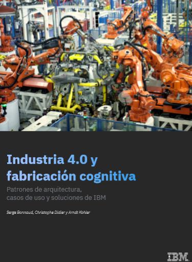 Industria 4.0 y fabricación cognitiva