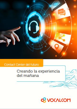 Los contact centers del futuro: creación de la experiencia del mañana