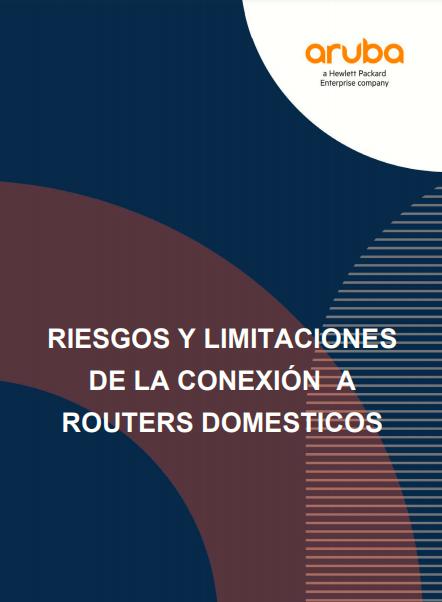 Riesgos y limitaciones de la conexión a routers domesticos