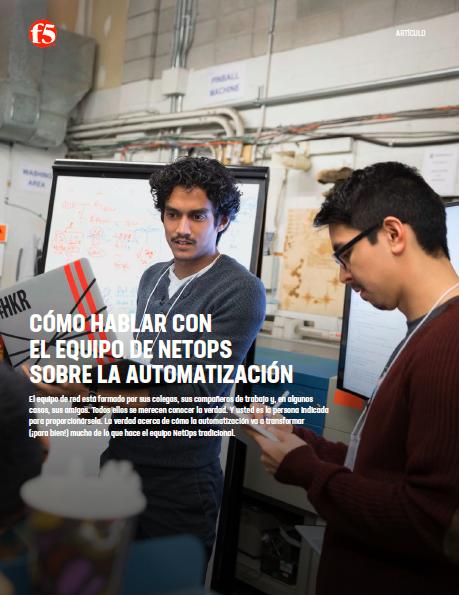 Cómo hablar con el equipo de NetOps sobre la automatización