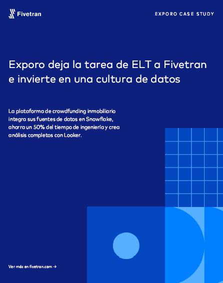 Exporo deja la tarea de ELT a Fivetran e invierte en una cultura de datos
