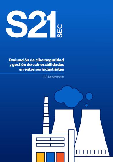Evaluación de ciberseguridad y gestión de vulnerabilidades en entornos industriales