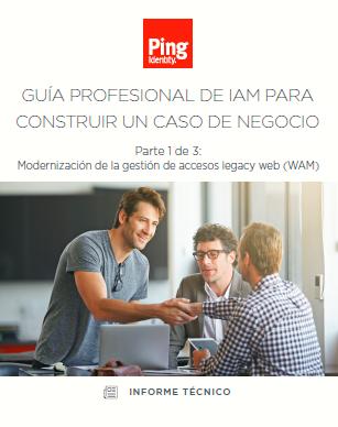Guía profesional de IAM para construir un caso de negocio