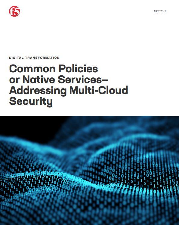 Políticas comunes o los Servicios Nativos… Dirigiéndose a la seguridad Multi-Cloud