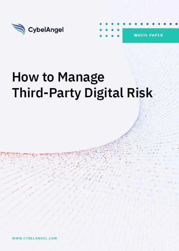 Cómo gestionar los riesgos digitales de terceros