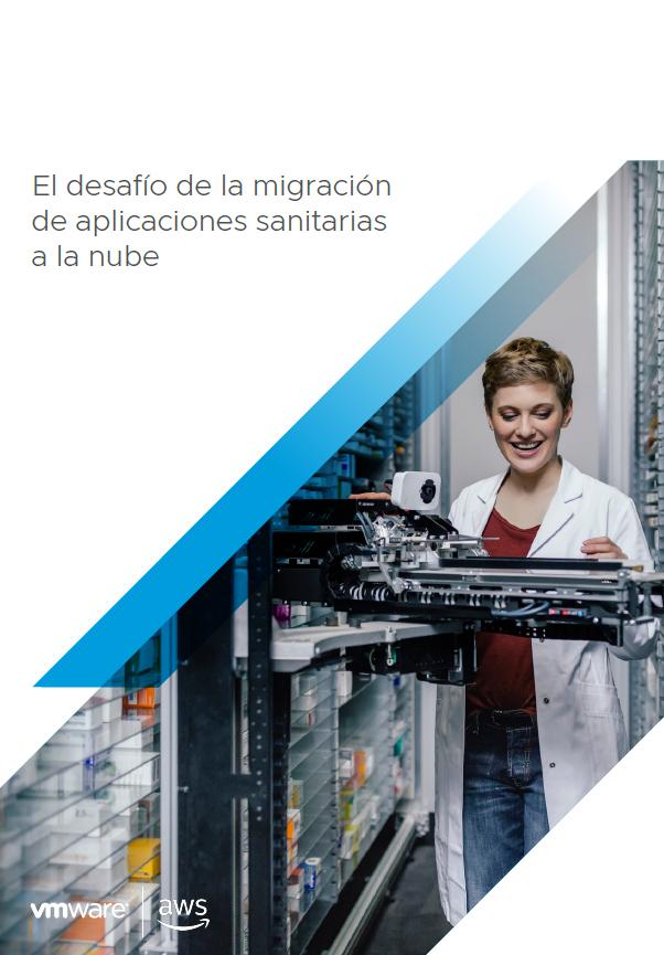 El desafío de la migración de aplicaciones sanitarias a la nube