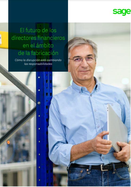 El futuro de los directores financieros en el ámbito de la fabricación