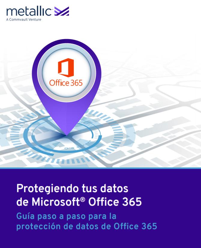 Protegiendo tus datos de Microsoft Office 365