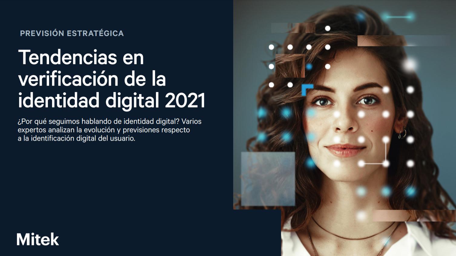 Tendencias en verificación de la identidad digital 2021