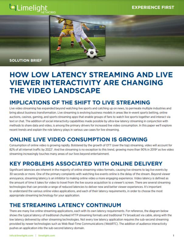 ¿Cuán baja latencia se transmite y en vivo? La interactividad del visualizador está cambiando el paisaje del video