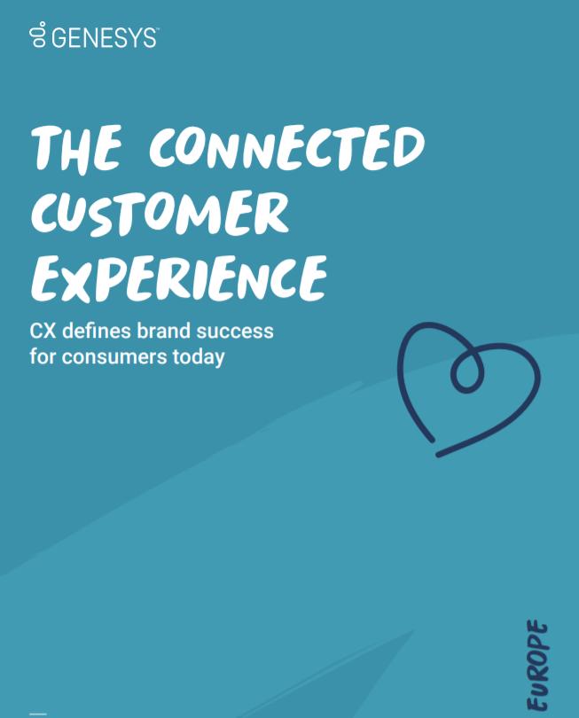La Experiencia del Cliente Conectado: Informe Europeo