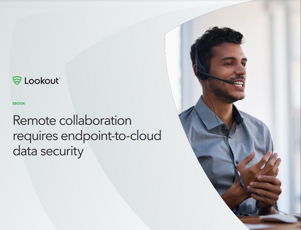 Colaboración remota requiere endpoint-to-cloud seguridad de datos