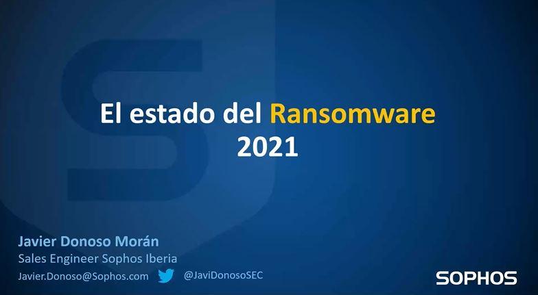 Webinar Estado del Ransomware 2021